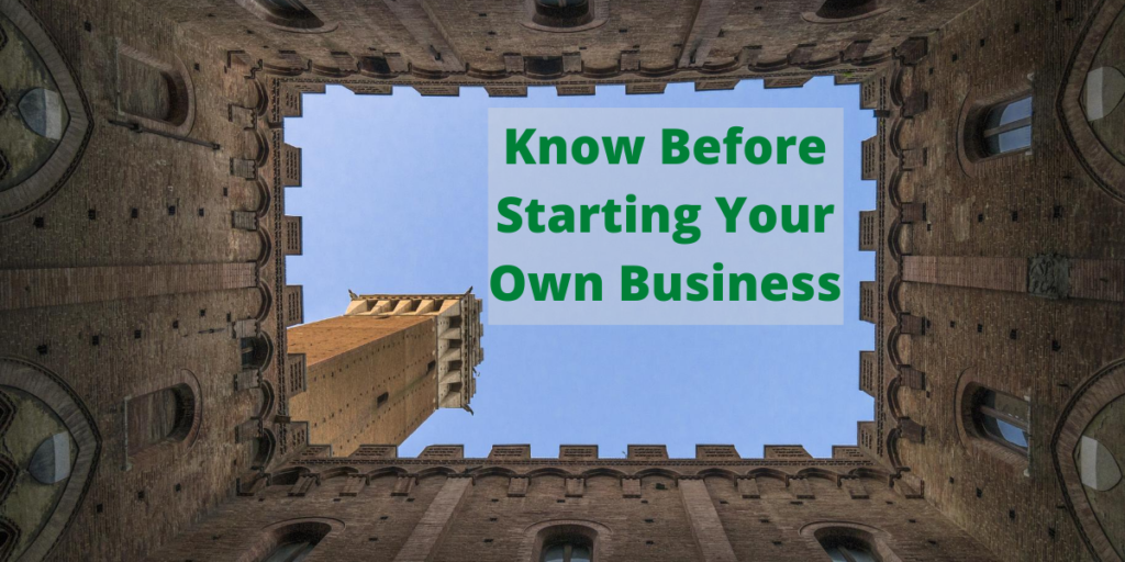 Know Before Starting Your Own Business